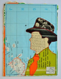 633. The hat and jacket are made from a 1980's German magazine. The tie is part of a postal label which my old Postie regularly put through my door when he had finished his round, you can just see the end of the word 'Dulwich'. The atlas background shows a part of South Harris.